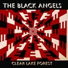 Clear Lake Forest [EP] [Digipak] by The Black Angels (CD, Jul-2014, Blue Horizon Ventures)