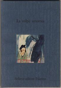 Racconti-cinesi-LA-VOLPE-AMOROSA-Sellerio-1989-NUOVO
