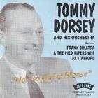 Not So Quiet Please von Tommy & Orchestra Dorsey (2013)