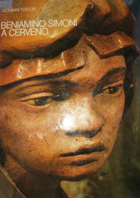 Beniamino Simoni a Cerveno - Giovanni Testori Grafo 1976 - arte lignea