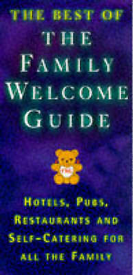 (Good)-THE BEST OF THE FAMILY WELCOME GUIDE (Paperback)-JILL FOSTER AND MALCOLM
