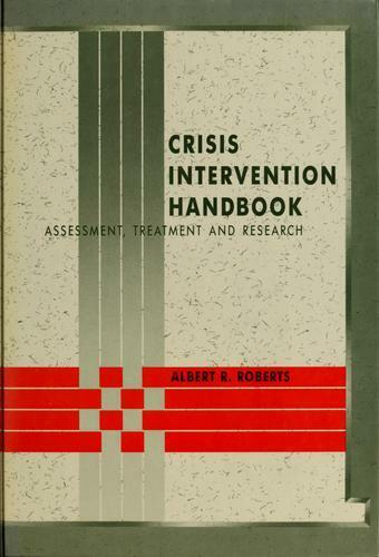 Crisis Intervention Handbook : Assessment, Treatment, and Research