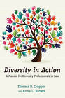 Diversity in Action: A Manual for Diversity Professionals in Law by Anna L. Brown, Theresa  D. Cropper (Paperback, 2015)