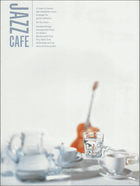 Jazz Cafe Guitar 15 Arrangements Standards Tab Notes Chords Andy Jones Book  S145