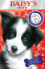 Battersea Dogs & Cats Home: Daisy's Story by Battersea Dogs & Cats Home (Paperback, 2010)