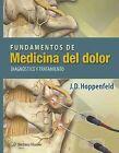 Fundamentos de medicina del dolor: Diagnostico y tratamiento by J. D. Hoppenfeld (Paperback, 2015)