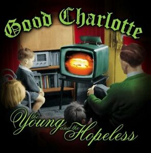 The Young and the Hopeless - Good Charlotte - <span itemprop='availableAtOrFrom'>SH, Deutschland</span> - The Young and the Hopeless - Good Charlotte - SH, Deutschland