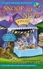 Snoop to Nuts by Elizabeth Lee (Paperback / softback, 2015)