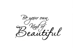 Be your own kind of Beautiful Wall Quotes Living Room Wall Stickers UK 239