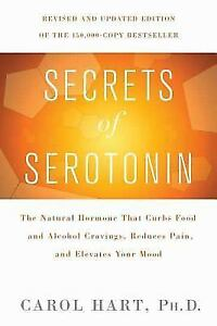 Secrets-of-Serotonin-Revised-Edition-The-Natural-Hormone-That-Curbs-Food-and