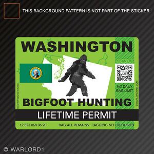 Washington bigfoot hunting permit sticker die cut decal for California lifetime fishing license