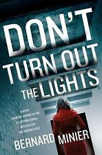 Don't Turn Out the Lights by Bernard Minier (2016, Hardcover)