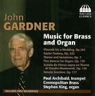 Gardner Music For Brass And Organ von Cosmopolitan Brass,Archibald,King (2011)