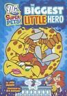 The Biggest Little Hero by John Sazaklis (Hardback, 2012)