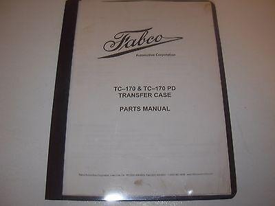 Fabco TC-170 & TC170PD Transfer Case Parts Manual | eBay