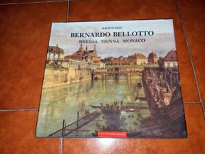 Rizzi-Bernardo-Bellotto-Dresden-Vienna-Monaco-Catalogo-Painted-Designs-Engraved