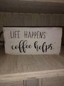 Coffee sign rustic home decor hand made farmhouse primitive humor