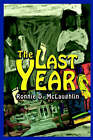 The Last Year by Ronnie McLaughlin (Hardback, 2002)