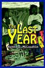 The Last Year by Ronnie McLaughlin (Hardback, 2002)