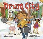Drum City by Vanessa Newton, Thea Guidone (Paperback, 2015)