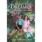 Dreamer 9781413467369 by Ellen Hunter Ulken Paperback