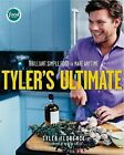 Tyler's Ultimate: Brilliant Simple Food to Make Any Time by Tyler Florence (Hardback, 2006)