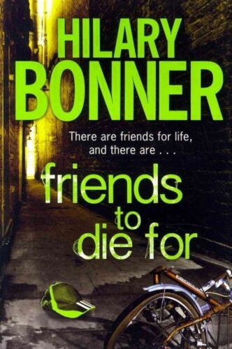 1 of 1 - Friends to Die For, New, Bonner, Hilary Book