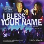 I Bless Your Name With IBC Choir & The Goodines 0634337116303 Goodine CD