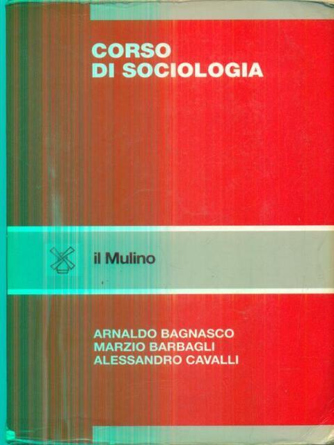 CORSO DI SOCIOLOGIA  AA.VV. IL MULINO 2003 STRUMENTI