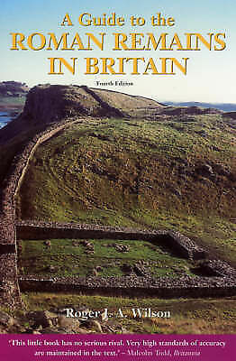 A Guide to the Roman Remains in Britain, Wilson, Prof Roger, Good Book