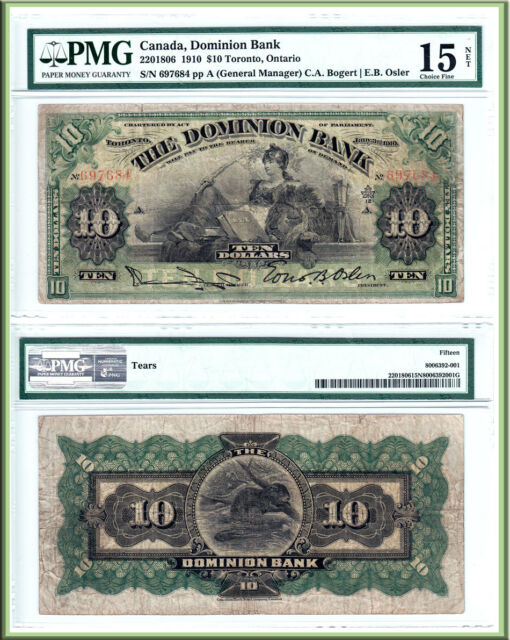 NO RESERVE AUCTION: 1910 $10 Dominion Bank (Today's TD Bank) PMG Choice Fine15
