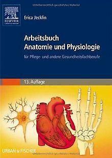 Arbeitsbuch Anatomie und Physiologie: für Pflege- und an... | Buch | Zustand gut