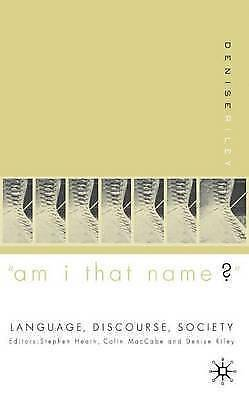 1 of 1 - 'Am I That Name?': Feminism and the Category of 'Women' in History (Language, D