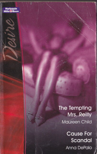CAUSE FOR SCANDAL ANNA DePALO / THE TEMPTING MRS REILLY M CHILD 2 IN ONE BOOK