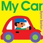 My Car by Byron Barton (Paperback, 2004)
