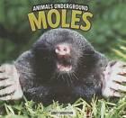 Moles by Emily Sebastian (Hardback, 2011)