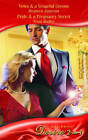 Pride and a Pregnancy Secret: AND Vows and a Vengeful Groom by Bronwyn Jameson, Tessa Radley (Paperback, 2008)