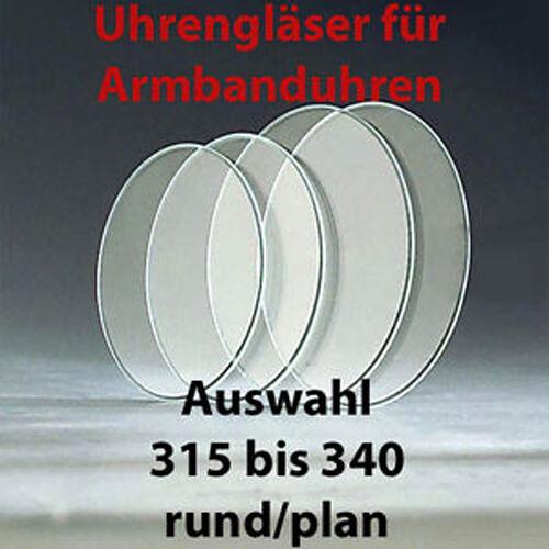 3,15 und 3,40cm im Durchmesser rund//plan Neu Uhrengläser Uhrenglas AUSWAHL zw