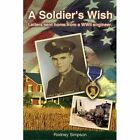 a Soldier's Wish 9781420823608 by Rodney Simpson Book