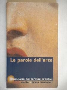 Le-parole-dell-039-arte-dizionario-termini-artistici-Scuole-superiori-mondadori-73