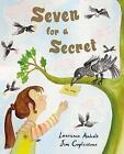 Seven for a Secret by Laurence Anholt (Paperback, 2006)
