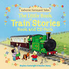 Farmyard Tales Little Book of Train Stories by Heather Amery (Mixed media product, 2005)