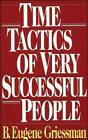 Time Tactics of Very Successful People by Eugene B. Griessman (Paperback, 1994)