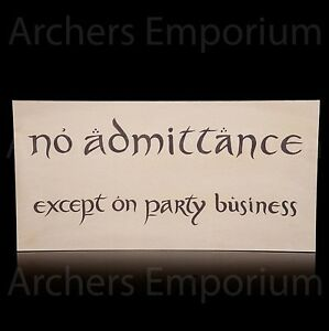 No-Admittance-Party-Sign-Replica-Weta-Collectables-Art-Print-Hobbit-LotR-New