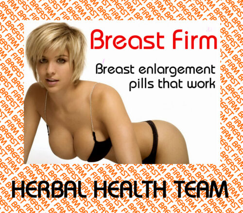 """Breast Firm"" YOU CAN HAVE LARGER BREASTS SAFELY 4 Month Supply FREE P&P"