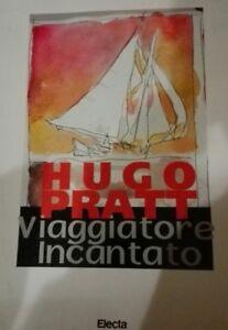 HUGO PRATT VIAGGIATORE INCANTATO - ED. ELECTA 1996 - Italia - HUGO PRATT VIAGGIATORE INCANTATO - ED. ELECTA 1996 - Italia