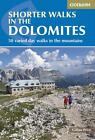 Shorter Walks in the Dolomites von Gillian Price (2015, Taschenbuch)