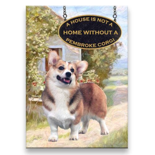 PEMBROKE CORGI a House Is Not A Home FRIDGE MAGNET No 1