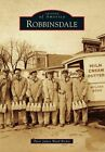 Robbinsdale by Peter James Ward Richie (Paperback / softback, 2014)