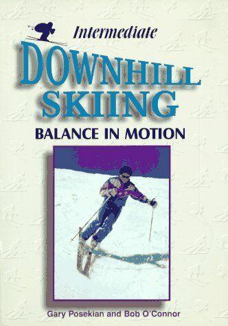 Intermediate Downhill Skiing: Balance in Motion